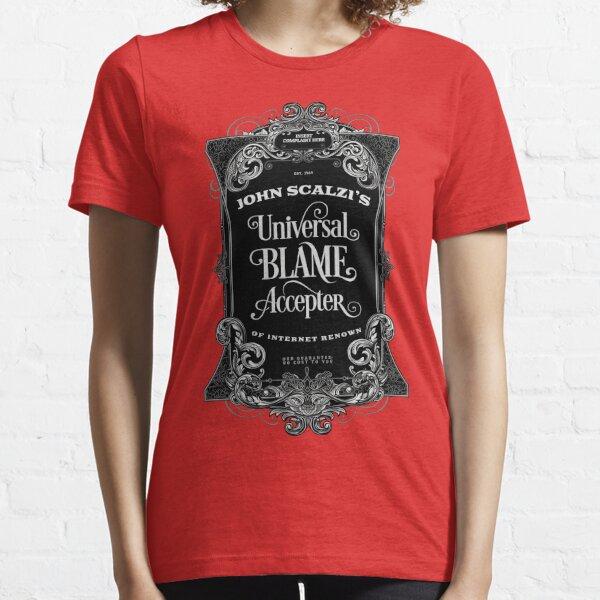 John Scalzi's Universal Blame Accepter T-Shirt Essential T-Shirt