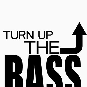 TURN UP THE.... by NIC1D