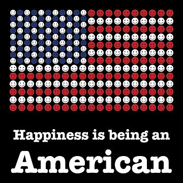 Happiness is being an American by DesignsAndStuff