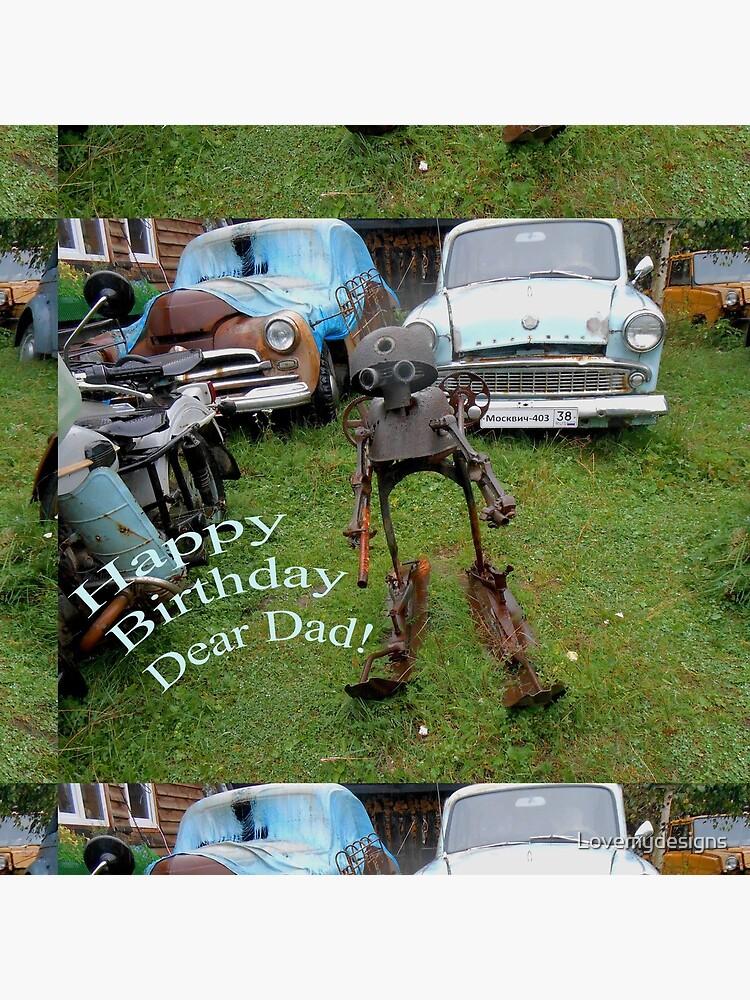 Happy Birthday Dear Dad! Quirky retro design by Lovemydesigns