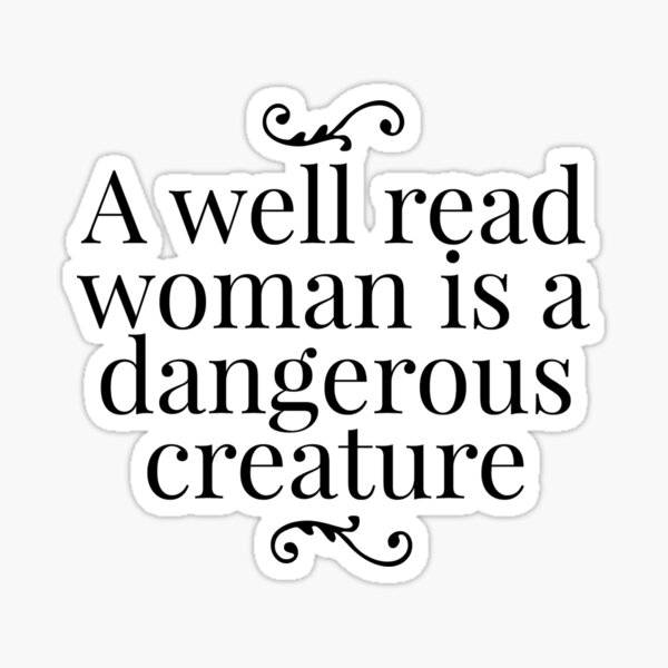 A Well Read Woman Sticker