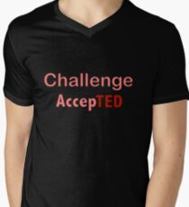 Challenge AccepTED Men's V-Neck T-Shirt
