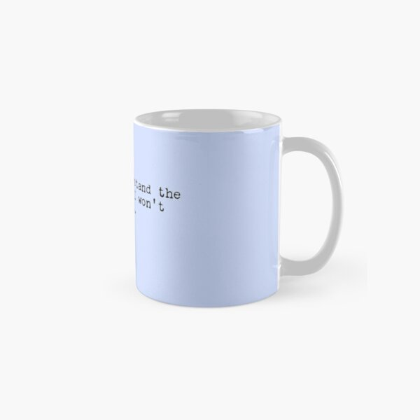 Lucille Bluth Quote Arrested Development Classic Mug