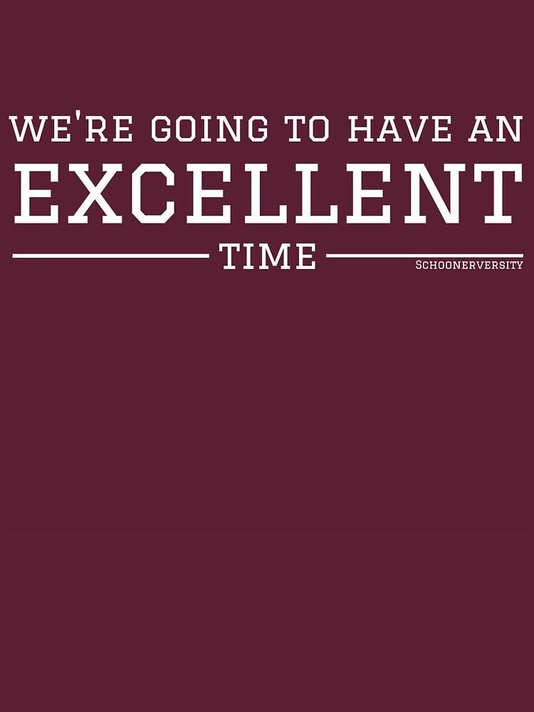 We're going to have an excellent time. - Schoonerversity by schoonerversity