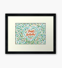 Happy birthday Card Heart and confetti  Framed Print