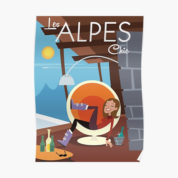 Les Alpes Chic poster Poster