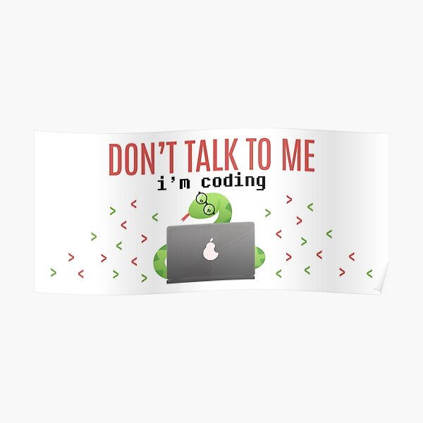 Don't talk to me I'm coding Poster