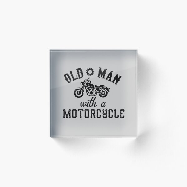 Old Man With A Motorcycle Acrylic Block