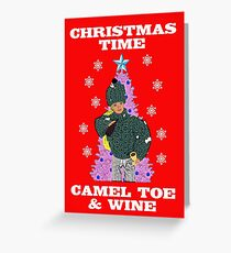 Christmas Time - Camel Toe & Wine!! Rude/Funny Christmas Design! Greeting Card