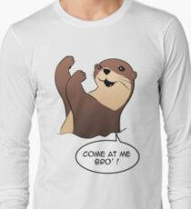 loutre come at me bro Long Sleeve T-Shirt