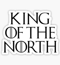 King Of The North Sticker