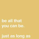 Be All That You Can Be [SAND] by Styl0