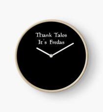 Thank Talos it's Fredas Clock