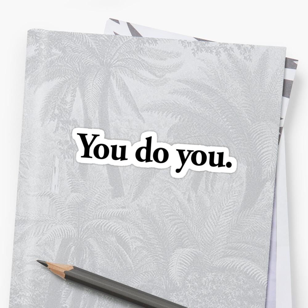 du tust du Sticker