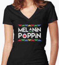 Melanin Poppin'! Black is Beautiful Women's Fitted V-Neck T-Shirt
