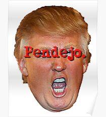 tRUMP Pendejo Poster