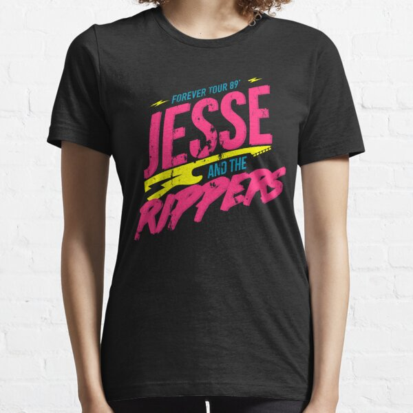 Jesse and the Rippers: Forever Tour 89' Essential T-Shirt