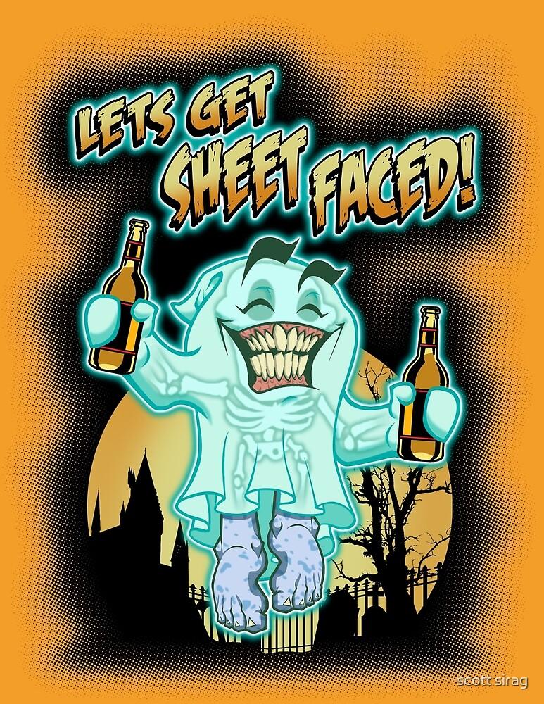 SHEET FACED! by scott sirag