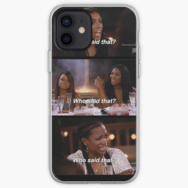 ¿Quien dijo que? Funda blanda para iPhone