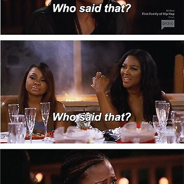 Who Said That? by RealHousewives