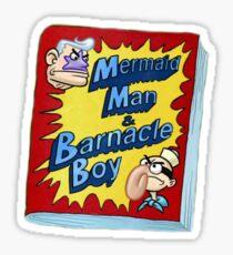 Mermaid man and barnacle boy comics Sticker