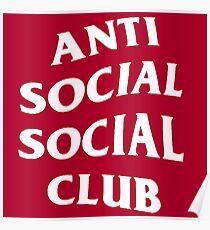 Anti Social Social Club Poster