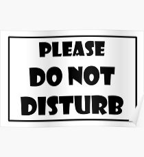 Do Not Disturb in black text Poster