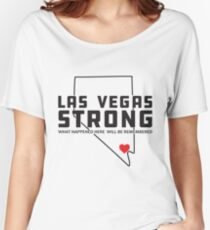 Las Vegas Strong - What happened here will be remembered Women's Relaxed Fit T-Shirt
