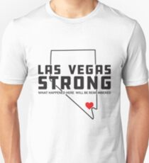 Las Vegas Strong - What happened here will be remembered Unisex T-Shirt