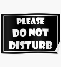 Do Not Disturb in white text Poster