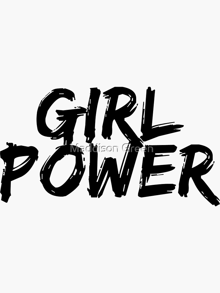 GIRL POWER - Estilo 7 de maddisonegreen
