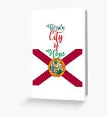 Florida City of Hope Greeting Card