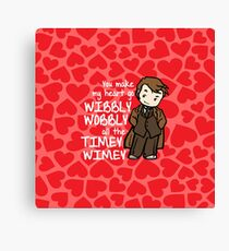 You Make My Heart Go Wibbly Wobbly Canvas Print
