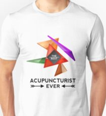 ACUPUNCTURIST - NICE DESIGN FOR YOU Unisex T-Shirt