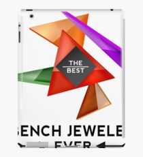 BENCH JEWELER - NICE DESIGN FOR YOU iPad Case/Skin