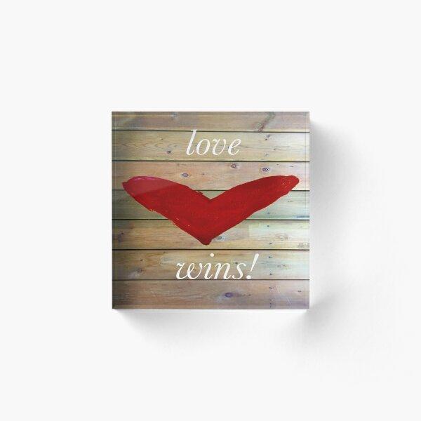 Love Wins Acrylic Block