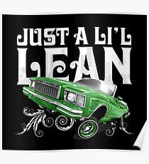 Auto Series Just a Li'l Lean Poster