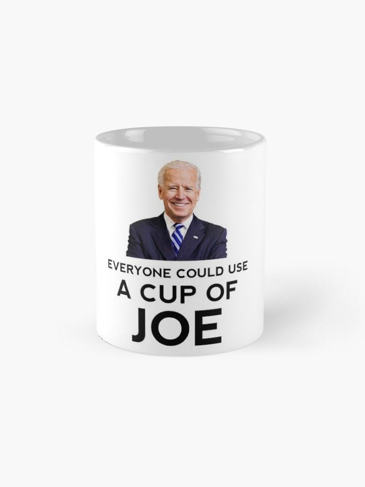 """Alternative Ansicht von Lustig """"Jeder könnte eine Tasse Joe nehmen"""" Biden Coffee Tassen"""