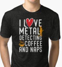 Funny metal detecting tshirt - ideal gift for metal detectorists Tri-blend T-Shirt