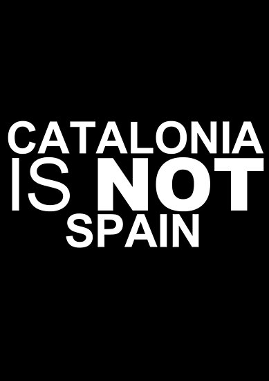Catalonia Is Not Spain by FreddyFrausto