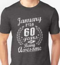 January 1958 60 Years of Being Awesome 60th Bday T-Shirt