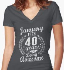 January 40th Bday 1978 Years Of Being Awesome Gift Women's Fitted V-Neck T-Shirt