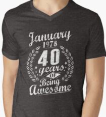 January 40th Bday 1978 Years Of Being Awesome Gift Men's V-Neck T-Shirt