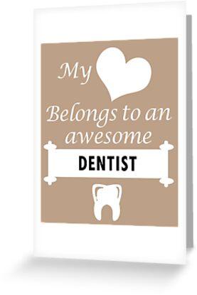Dentist Lover Birthday Surprise My Heart Belongs