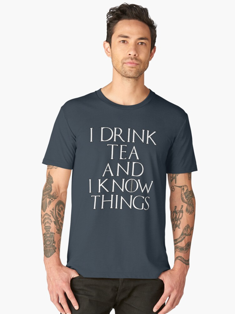 I Know Things Men's Premium T-Shirt Front