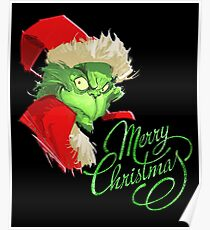 Grinch - merry christmas Poster