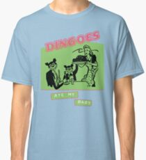 Dingoes Ate My Baby Poster Art (Buffy) Classic T-Shirt