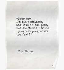 Dr. Seuss quote 3 Poster