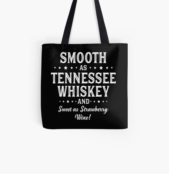 SMOOTH AS TENNESSEE WHISKEY All Over Print Tote Bag
