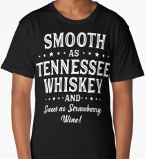SMOOTH AS TENNESSEE WHISKEY Long T-Shirt